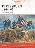 Petersburg 1864-65: The longest siege (Campaign)