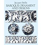 img - for [(Baroque Ornament and Design )] [Author: Jacques Stella] [Sep-1988] book / textbook / text book