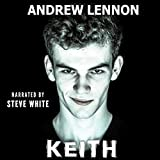 Keith: A Story of Friendship and Violence
