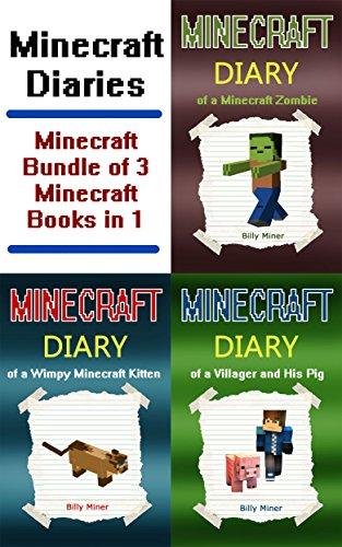 Free Kindle Book : MINECRAFT Diaries: Minecraft Diaries: Bundle of 3 Minecraft Books in 1 (Minecraft Diaries, Minecraft Books, Minecraft Books for Children, Minecraft Books ... Kids, Minecraft Stories, Minecraft Comics)