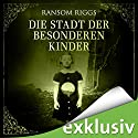 Die Stadt der besonderen Kinder (Miss Peregrine 2) Audiobook by Ransom Riggs Narrated by Simon Jäger