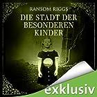 Die Stadt der besonderen Kinder (Miss Peregrine 2) Hörbuch von Ransom Riggs Gesprochen von: Simon Jäger