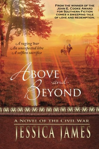 Above and Beyond: A Novel of the Civil War
