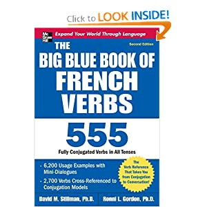 The Big Blue Book of French Verbs with CD-ROM, Second Edition David Stillman and Ronni Gordon