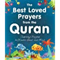 The Best Loved Prayers from the Quran: Islamic Children's Books on the Quran, the Hadith and the Prophet Muhammad (English Edition)