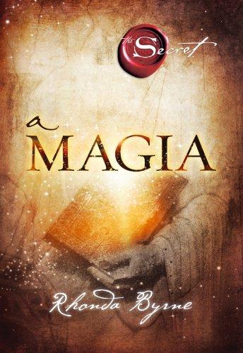 Rhonda Byrne - A Magia