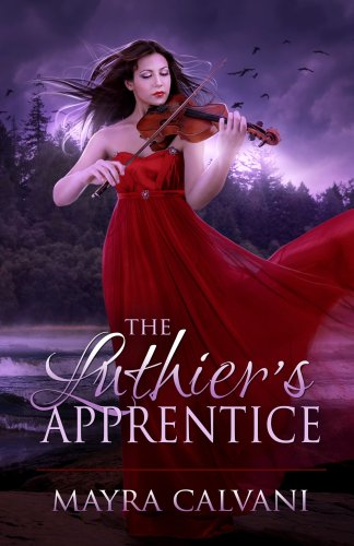 A Magical Fantasy With a Touch of Music & Mystery: Don't Miss Mayra Calvani's The Luthier's Apprentice – Now Just $0.99  **Plus Today's Kindle Daily Deals
