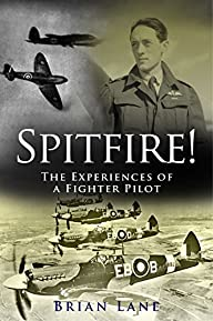 Spitfire!: The Experiences of a Battl…