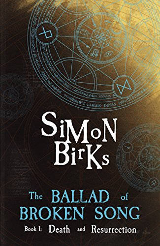 The Ballad of Broken Song Book One – Death and Resurrection