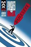 PunisherMAX: Bullseye (0785147551) by Aaron, Jason