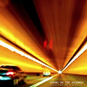 Sound On The Highway (selected by Frenk DJ) 51AzMBYsg-L._SL500_AA280_