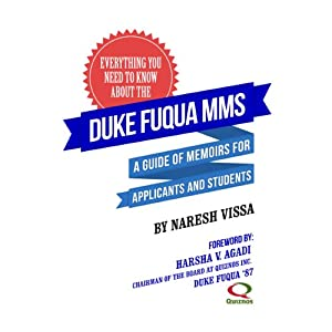 Everything You Need to Know About the Duke Fuqua MMS: A Guide of Memoirs for Applicants and Students | [Naresh Vissa]