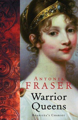 Warrior Queens (WOMEN IN HISTORY)