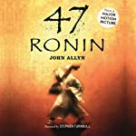 47 Ronin | John Allyn,Stephen Turnbull (foreword)