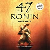 47 Ronin | [John Allyn, Stephen Turnbull (foreword)]