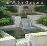 img - for The Water Gardener book / textbook / text book