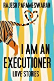 img - for I Am An Executioner: Love Stories book / textbook / text book