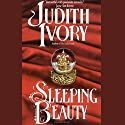 Sleeping Beauty Audiobook by Judith Ivory Narrated by Violet Primm