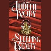 Sleeping Beauty  | [Judith Ivory]