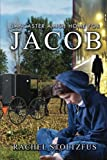 Lancaster Amish Home for Jacob (A Lancaster Amish Home for Jacob) (Volume 1)