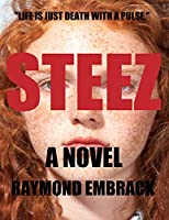 Steez [Kindle Edition]