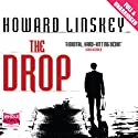 The Drop (       UNABRIDGED) by Howard Linskey Narrated by David Nellist