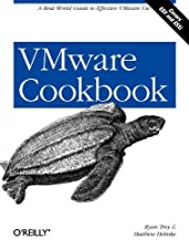 VMware Cookbook A Real World Guide to Effective VMware by Troy
