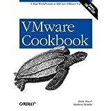 VMware Cookbook: A Real-World Guide to Effective VMware Use ~ Matthew Helmke