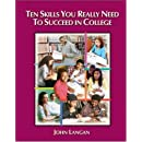 Ten Skills You Really Need to Succeed in College