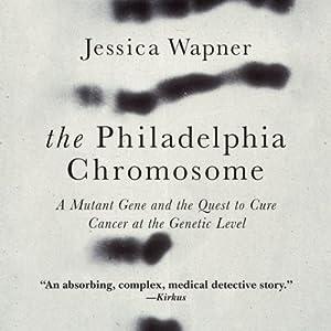 The Philadelphia Chromosome Hörbuch