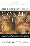 img - for The Buddhist Essene Gospel of Jesus Volume One book / textbook / text book