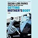 Getting Mother's Body | Suzan-Lori Parks