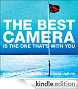 The Best Camera Is The One That