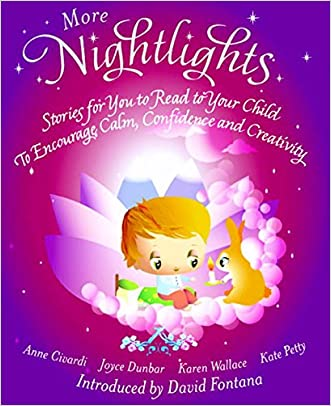 More Nightlights: Stories for You to Read to Your Child - To Encourage Calm, Confidence and Creativity