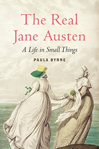 The Real Jane Austen: A Life in Small Things PDF