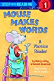 Mouse Makes Words (Turtleback School & Library Binding Edition)