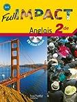 Full impact 2de - Livre �l�ve + CD -...