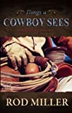 img - for Things A Cowboy Sees and other poems book / textbook / text book