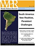 img - for South America: New Realities, Persistent Challenges (World Politics Review Features) book / textbook / text book