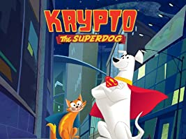 Krypto The Superdog: The Complete First Season