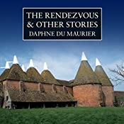 The Rendezvous and Other Stories | [Daphne du Maurier]