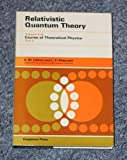 Relativistic Quantum Theory (Course of Theoretical Physics Volume 4, Part 2) (0080171753) by Lifshitz, E. M.