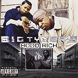 Big Tymers Hood Rich (Explicit)