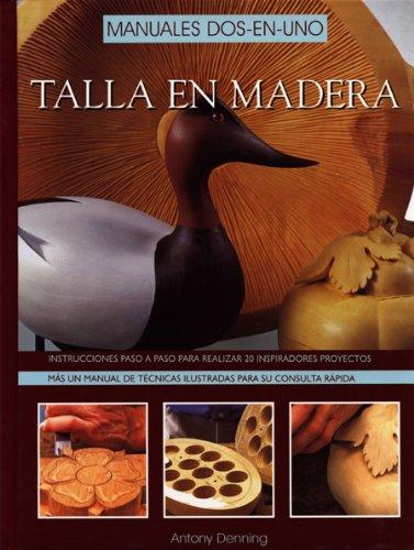 MANUAL DE TALLA EN MADERA descarga pdf epub mobi fb2