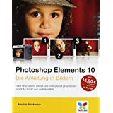"Photoshop Elements 10: Die Anleitung in Bildernvon ""Joachim Br�ckmann"""