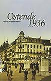 Ostende 1936 : Un été avec Stephan Zweig