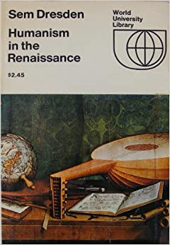 a history of humanism and humanistic literature in the renaissance Wilcox 1969 studies florentine humanistic history writing of a child and the humanistic literature of renaissance humanism in support of.