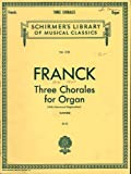 img - for Three Chorales for Organ. Edited by Edward Shippen Barnes (Schirmer's Library of musical Classics) book / textbook / text book