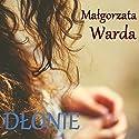 Dłonie Audiobook by Malgorzata Warda Narrated by Alina Adamiec