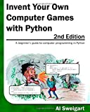 img - for Invent Your Own Computer Games with Python, 2nd Edition book / textbook / text book